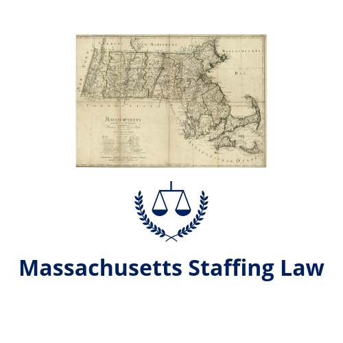 Massachusetts Staffing Law